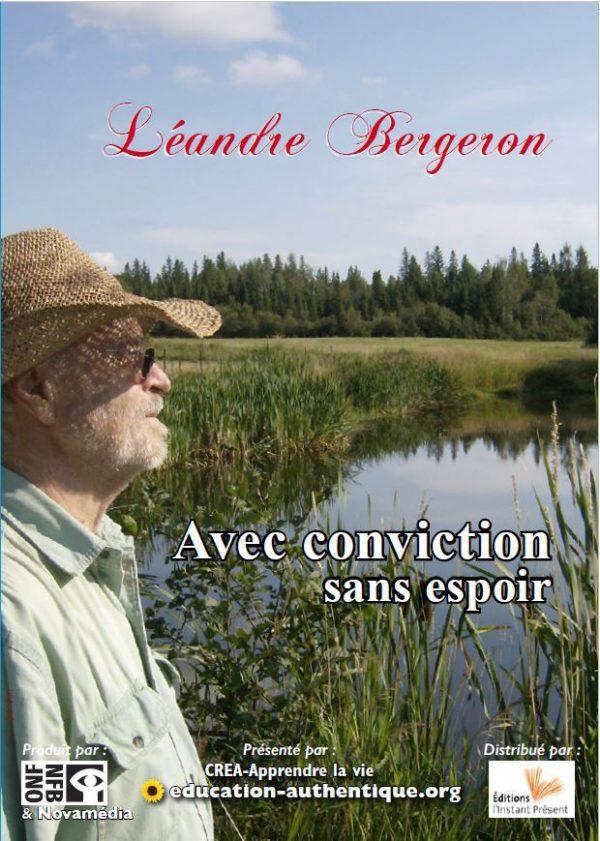 Avec conviction et sans espoir - DVD Léandre Bergeron