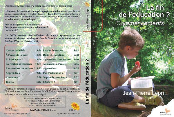 La fin de l'éducation - DVD, Jean-Pierre LEPRI