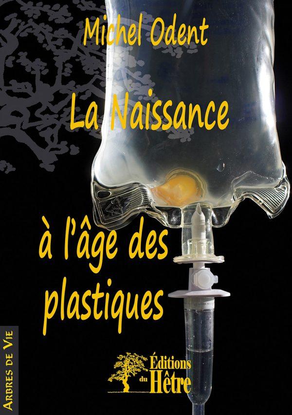 La Naissance à l'âge des plastiques, Michel ODENT