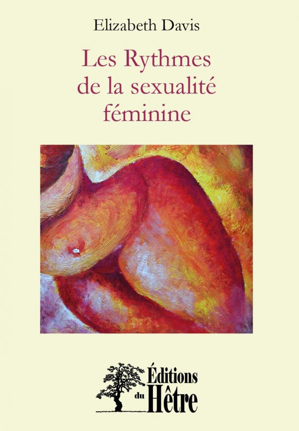 Les rythmes de la sexualité féminine