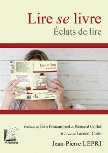 Lire se livre - Éclats de lire