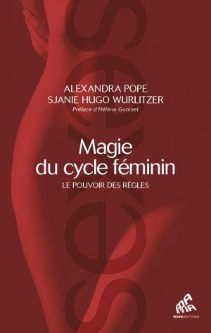 Magie du cycle féminin – Le pouvoir des règles