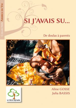 Si j'avais su… De doulas à parents