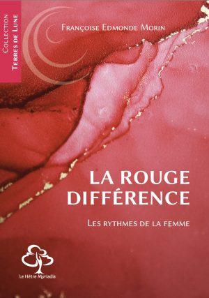 La Rouge Différence ou Les Rythmes de la femme – Françoise Edmonde Morin
