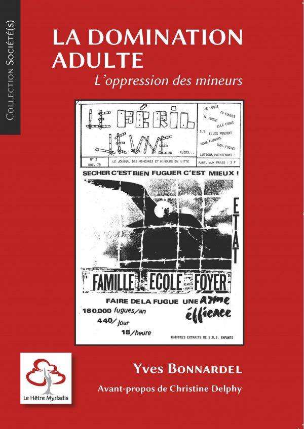 La domination adulte - Yves Bonnardel - Le Hêtre Myriadis