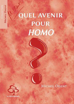 Quel avenir pour Homo ? – Michel Odent