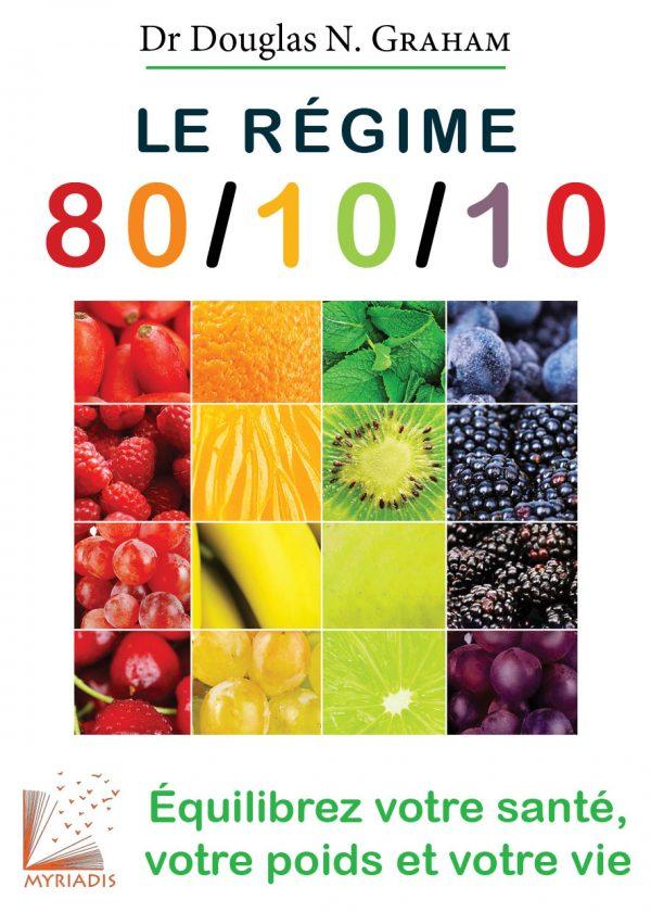 Le Régime 80-10-10 Douglas Graham